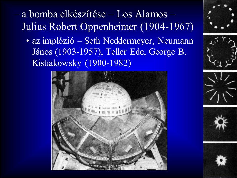 a bomba elkészítése – Los Alamos – Julius Robert Oppenheimer (1904-1967)