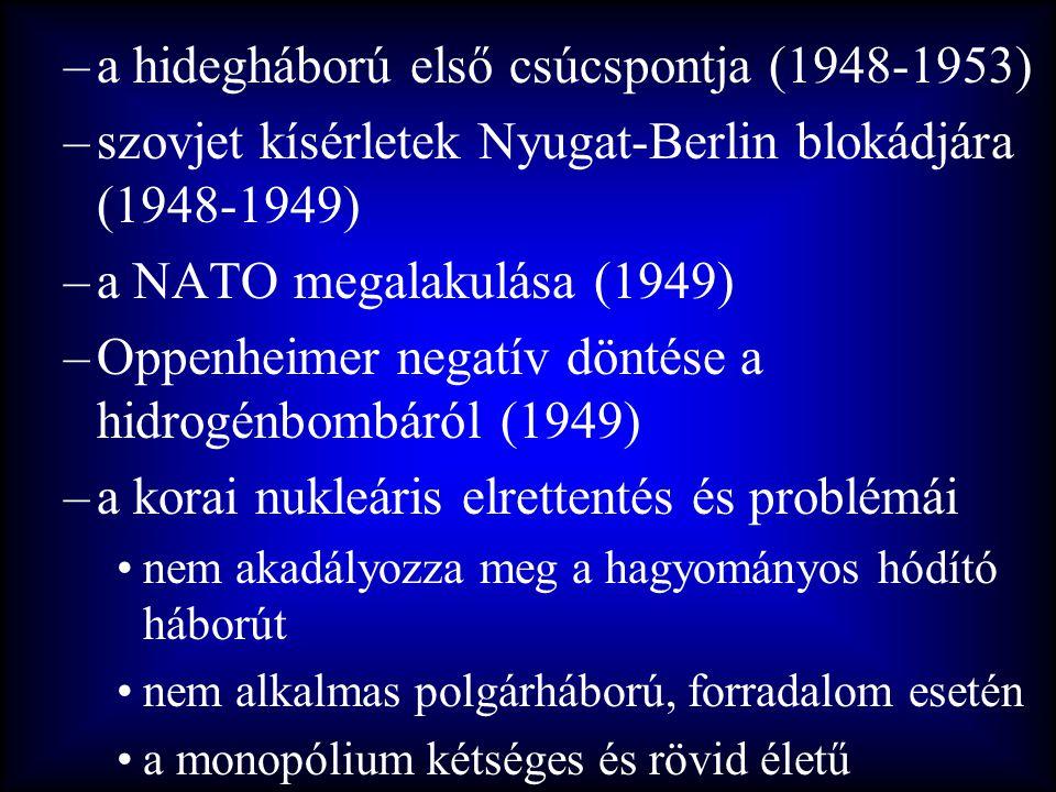 a hidegháború első csúcspontja (1948-1953)