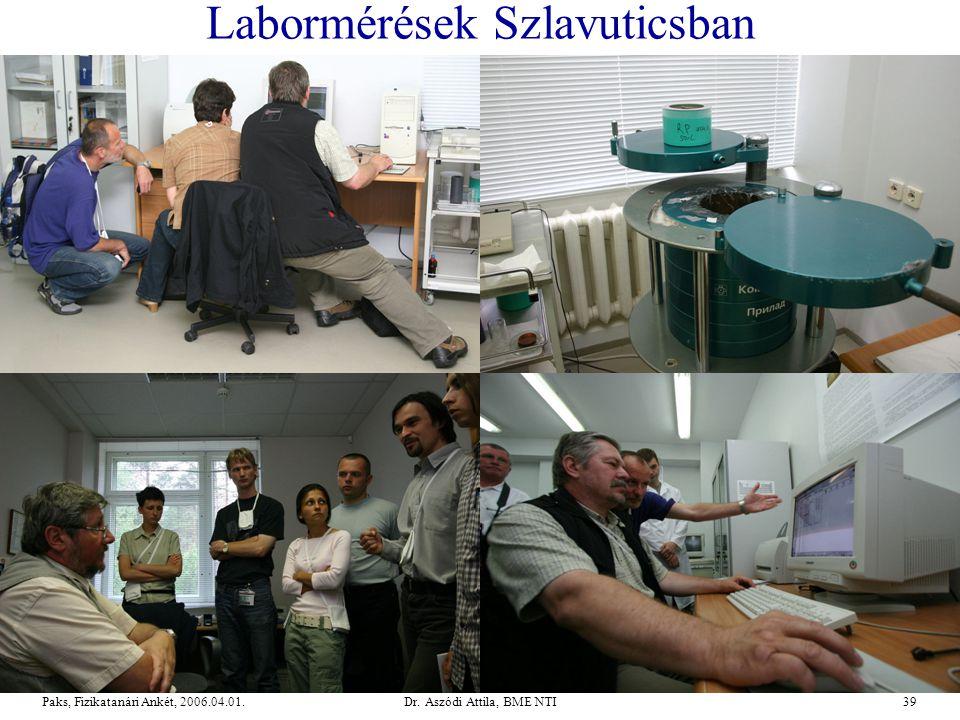 Labormérések Szlavuticsban