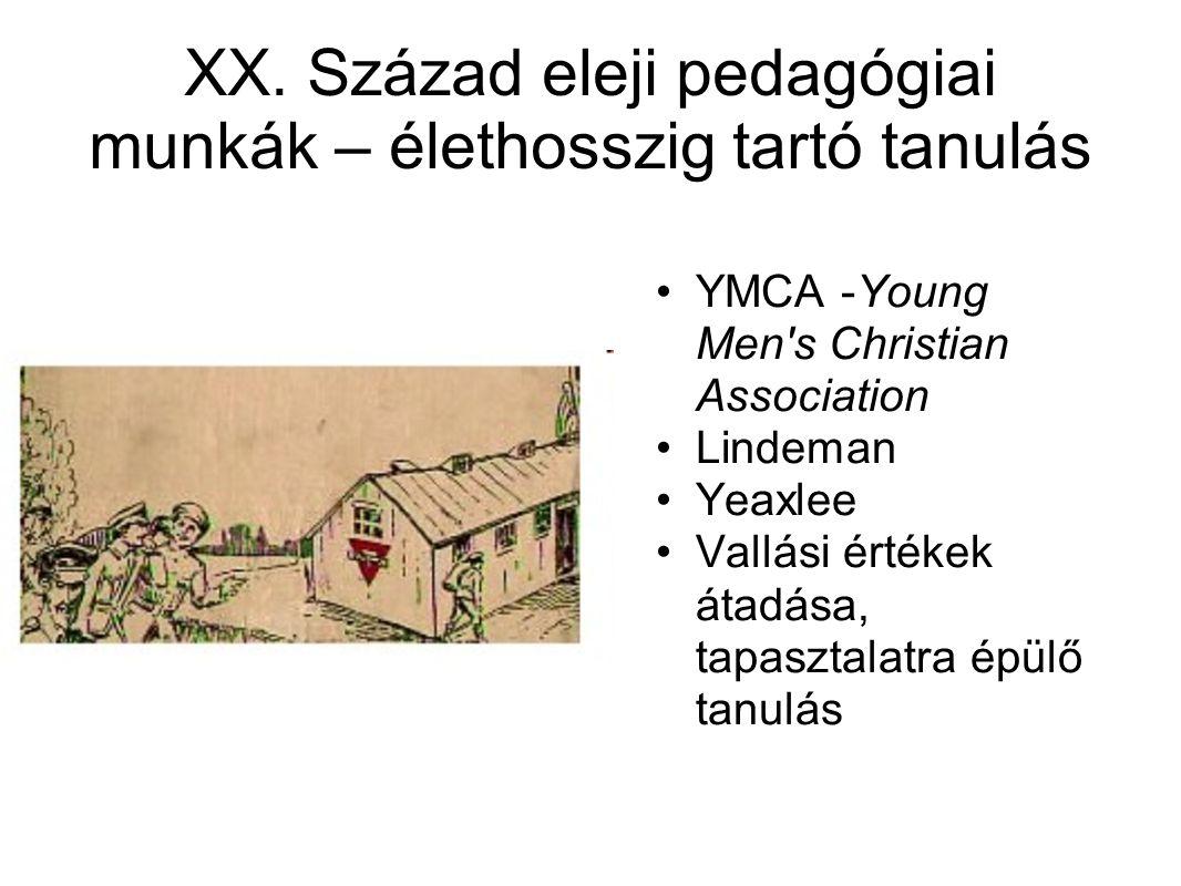 XX. Század eleji pedagógiai munkák – élethosszig tartó tanulás