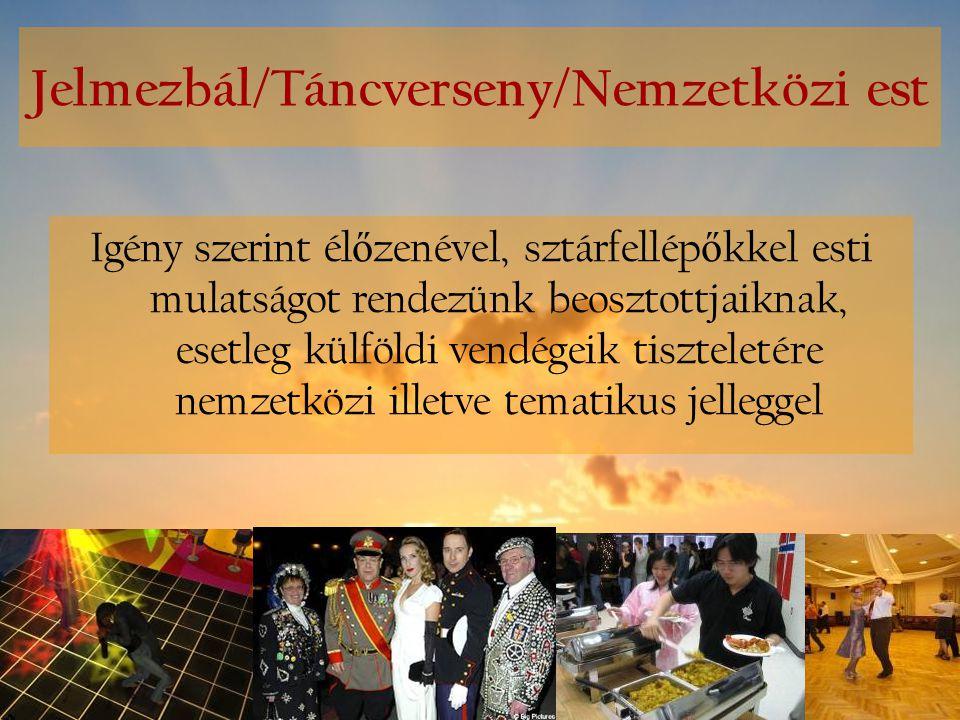 Jelmezbál/Táncverseny/Nemzetközi est