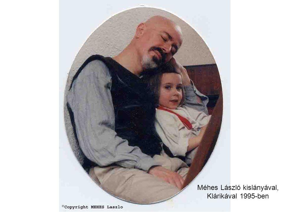 Méhes László kislányával, Klárikával 1995-ben
