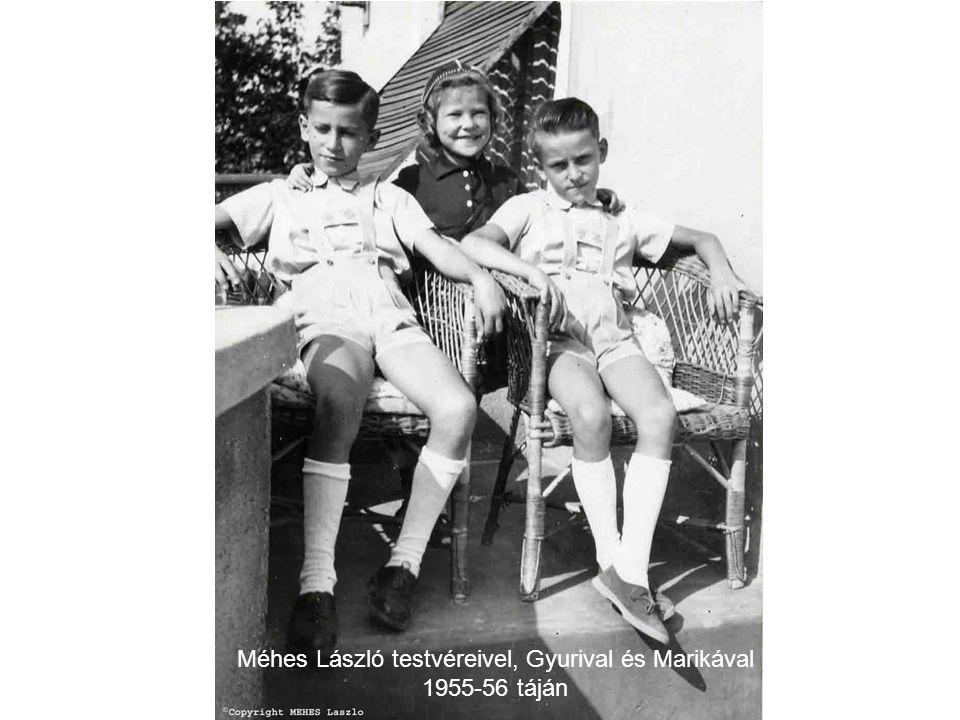 Méhes László testvéreivel, Gyurival és Marikával 1955-56 táján