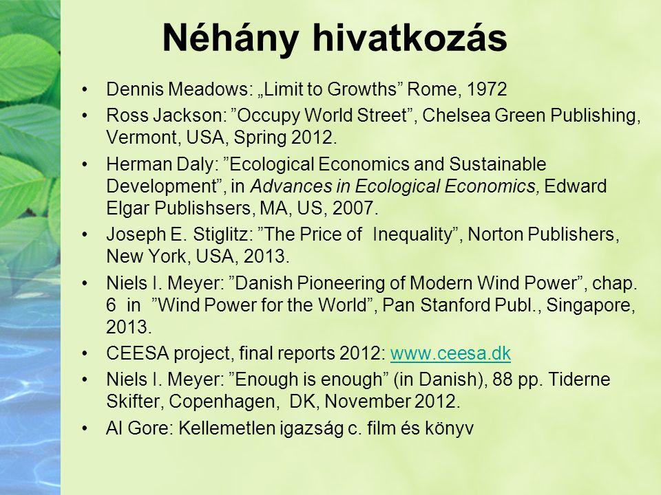 """Néhány hivatkozás Dennis Meadows: """"Limit to Growths Rome, 1972"""