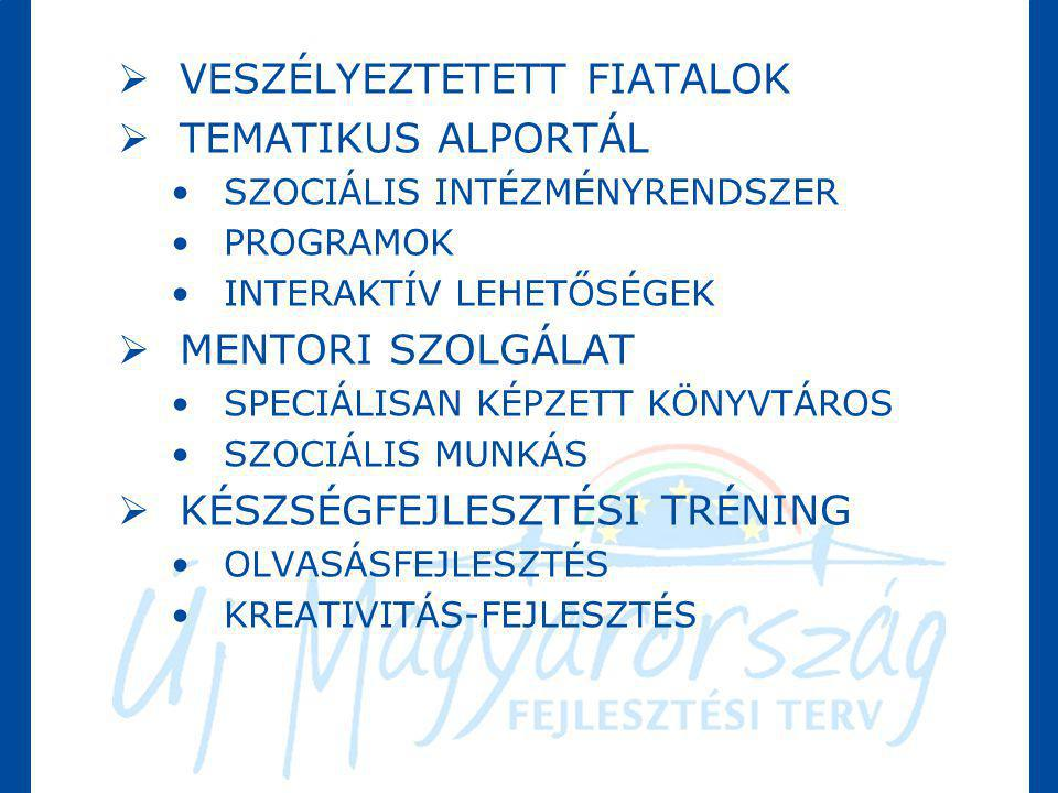 VESZÉLYEZTETETT FIATALOK TEMATIKUS ALPORTÁL