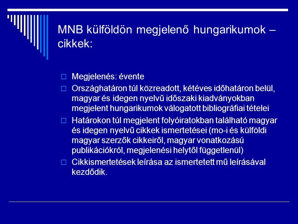 MNB külföldön megjelenő hungarikumok – cikkek: