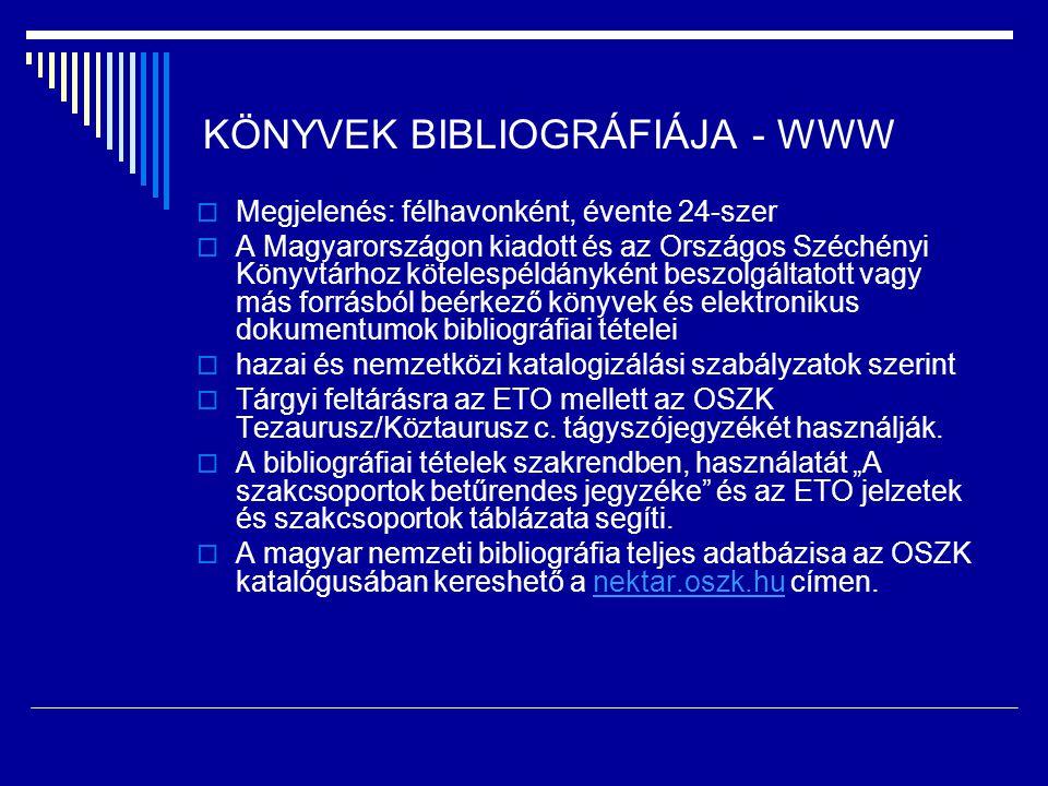 KÖNYVEK BIBLIOGRÁFIÁJA - WWW