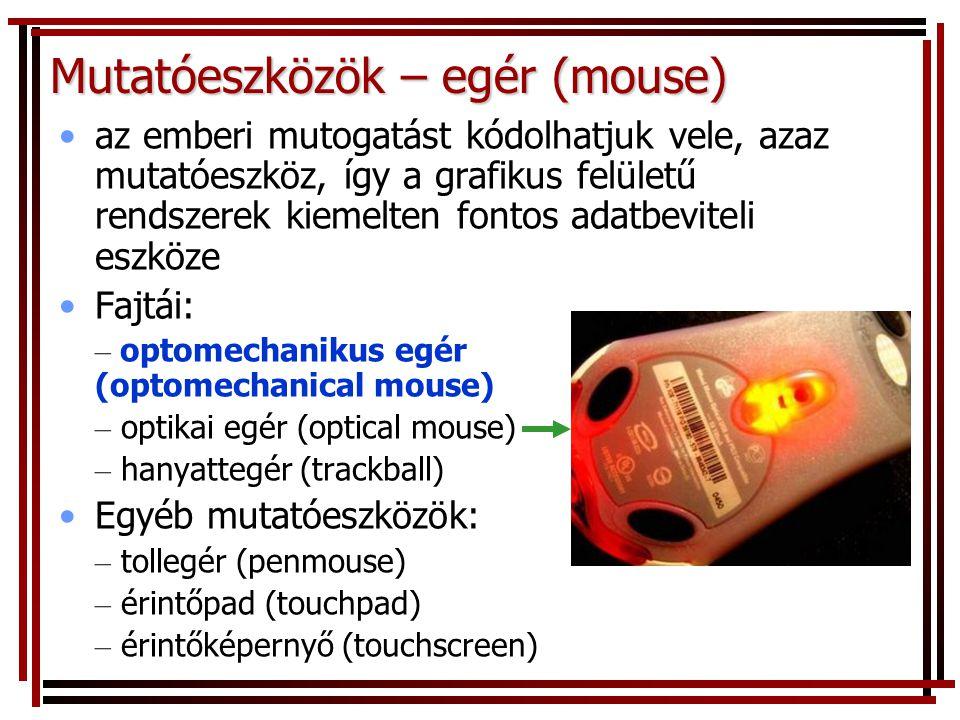 Mutatóeszközök – egér (mouse)