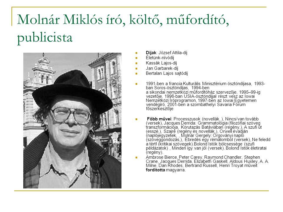 Molnár Miklós író, költő, műfordító, publicista