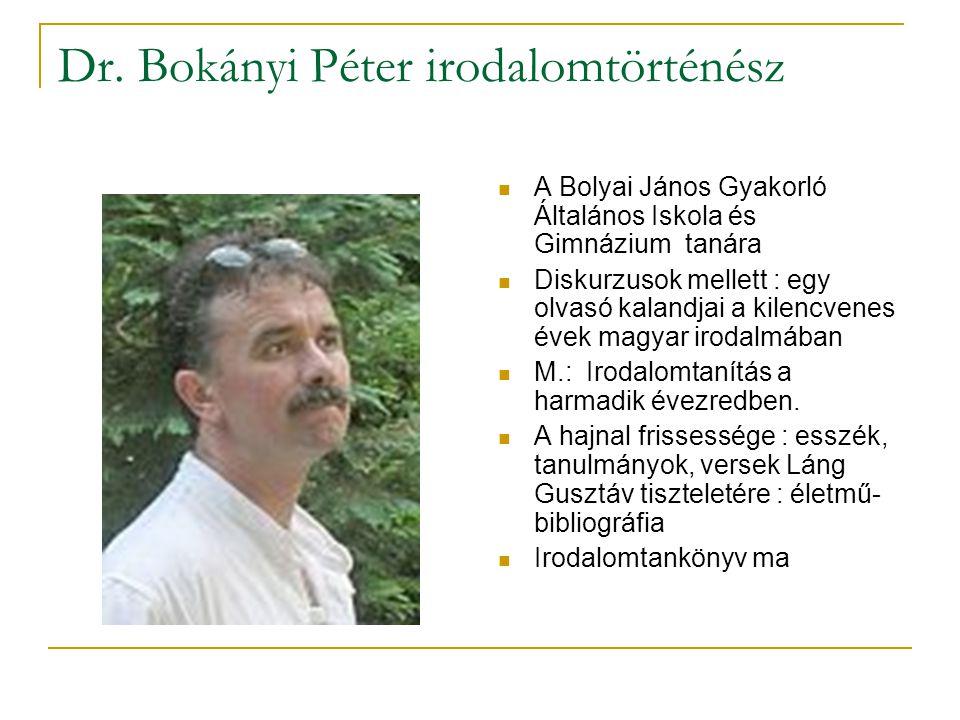 Dr. Bokányi Péter irodalomtörténész