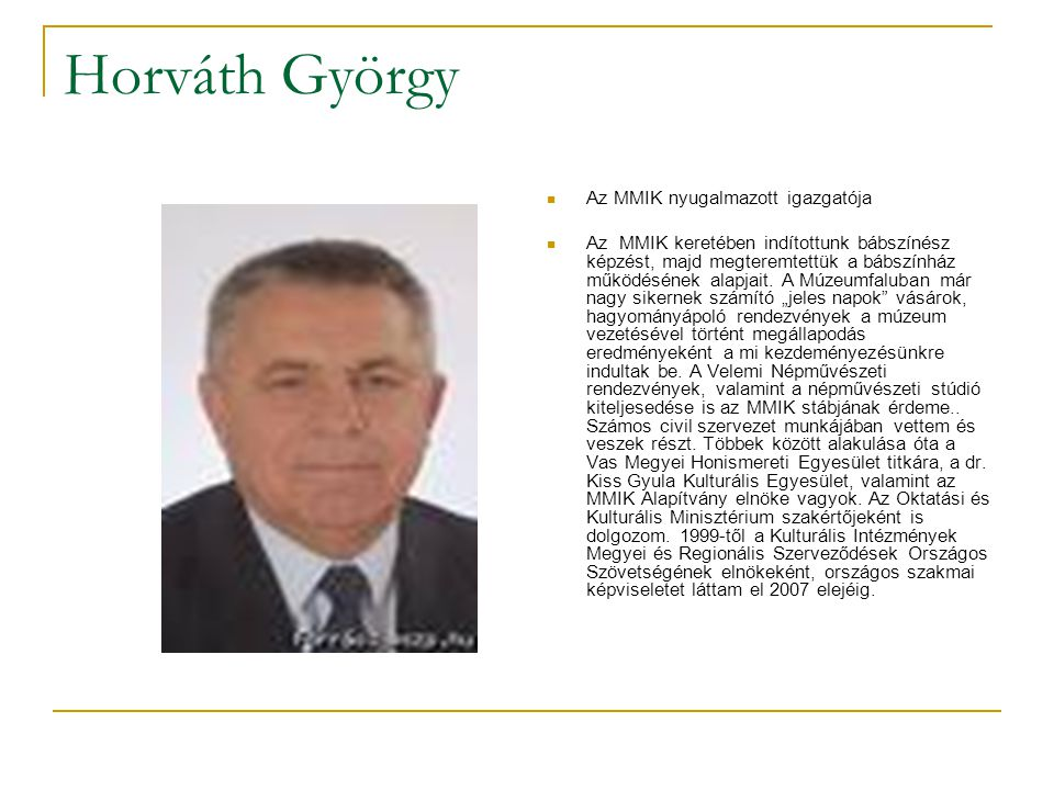 Horváth György Az MMIK nyugalmazott igazgatója