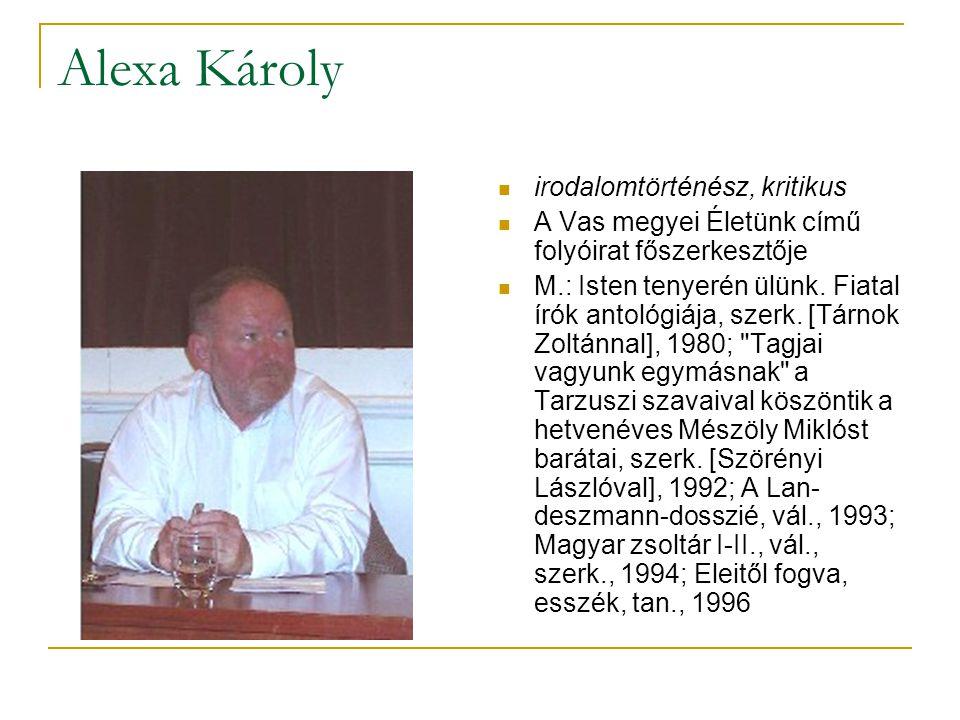 Alexa Károly irodalomtörténész, kritikus