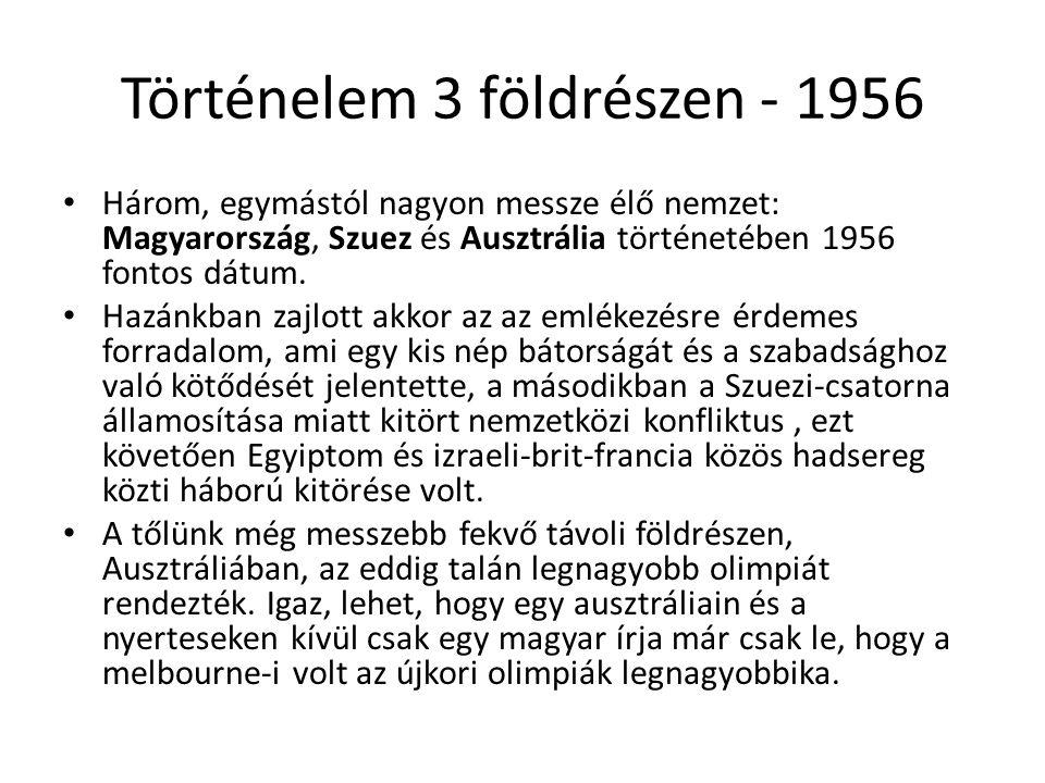 Történelem 3 földrészen - 1956