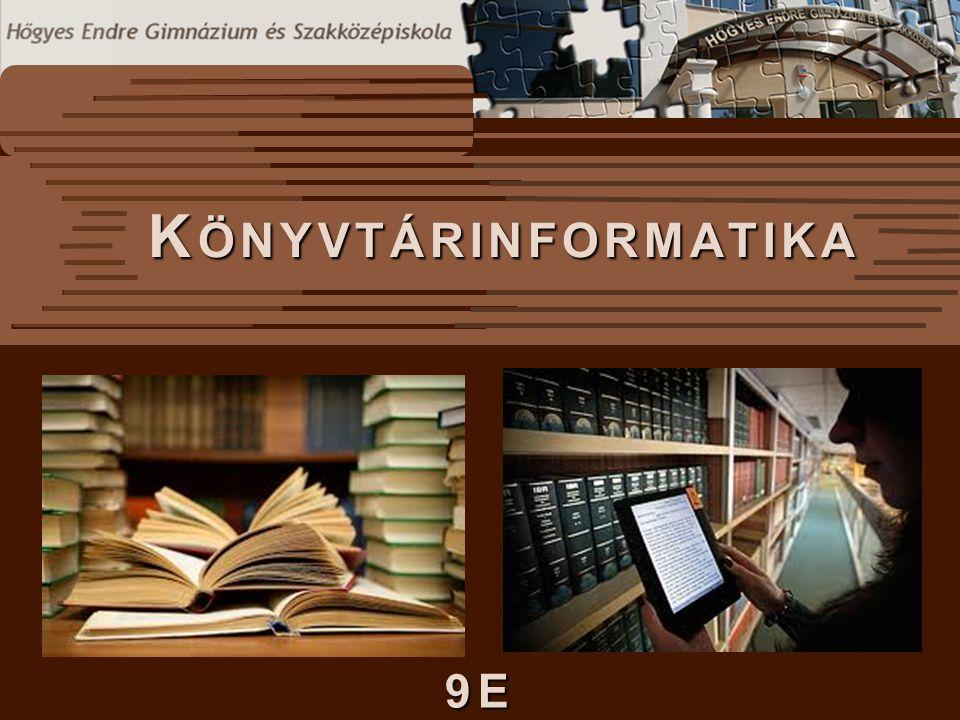 Könyvtárinformatika 9E
