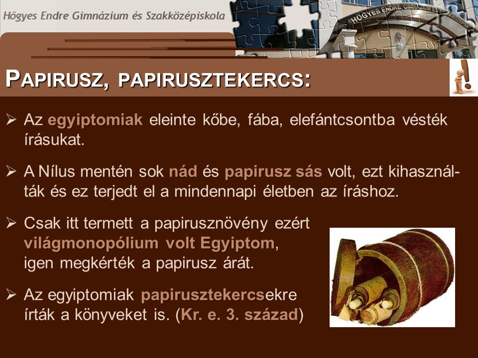 Papirusz, papirusztekercs: