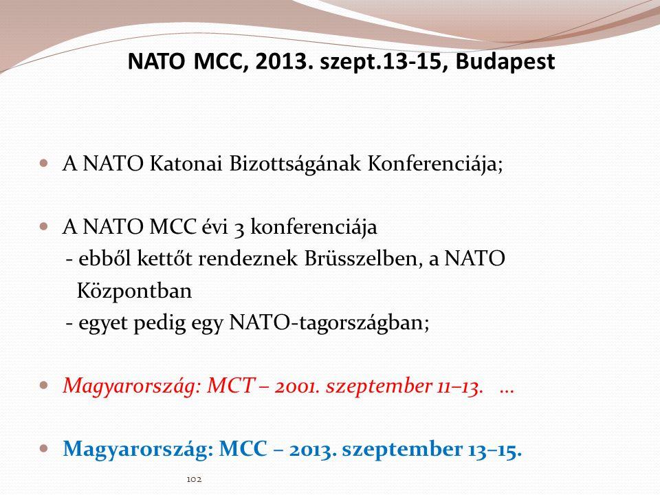 NATO MCC, 2013. szept.13-15, Budapest