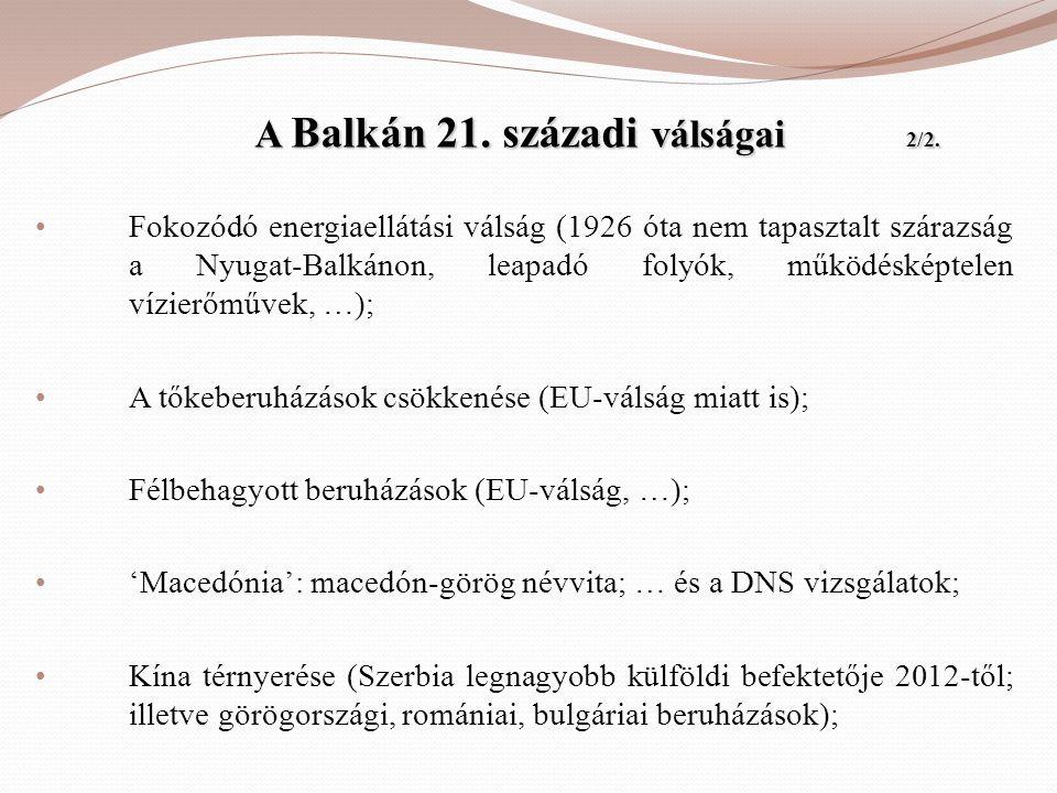 A Balkán 21. századi válságai 2/2.