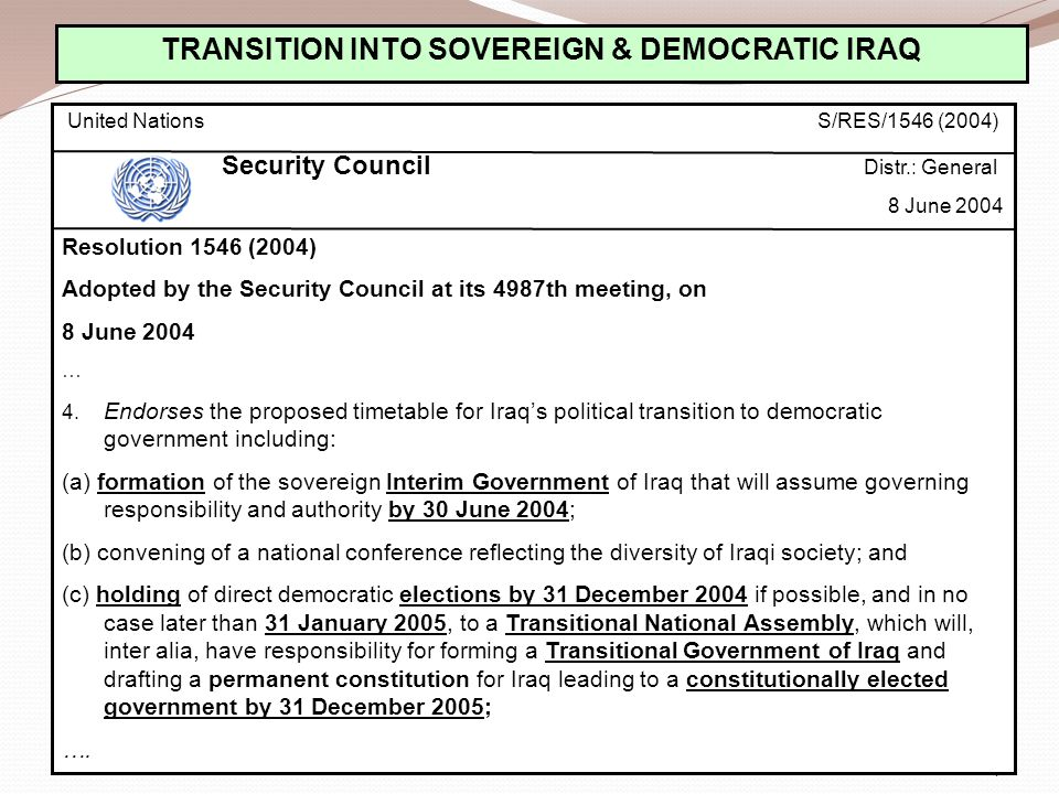 TRANSITION INTO SOVEREIGN & DEMOCRATIC IRAQ