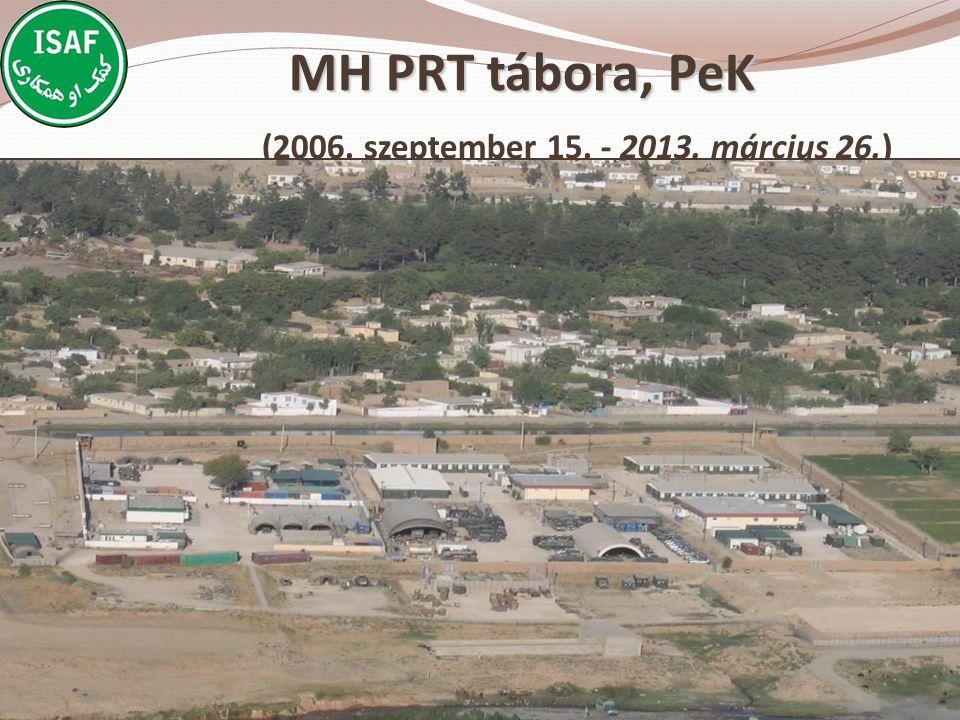 MH PRT tábora, PeK (2006. szeptember 15. - 2013. március 26.)
