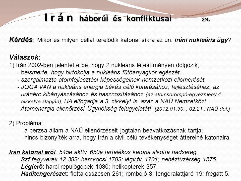 I r á n háborúi és konfliktusai 2/4