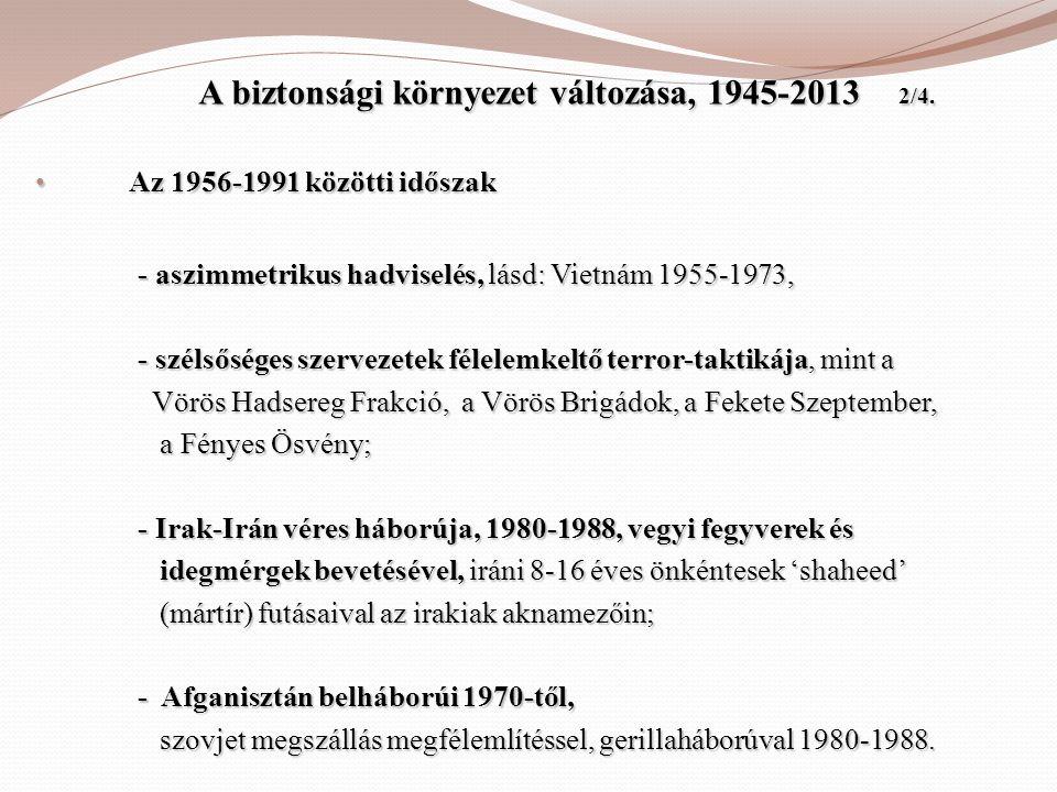 A biztonsági környezet változása, 1945-2013 2/4.