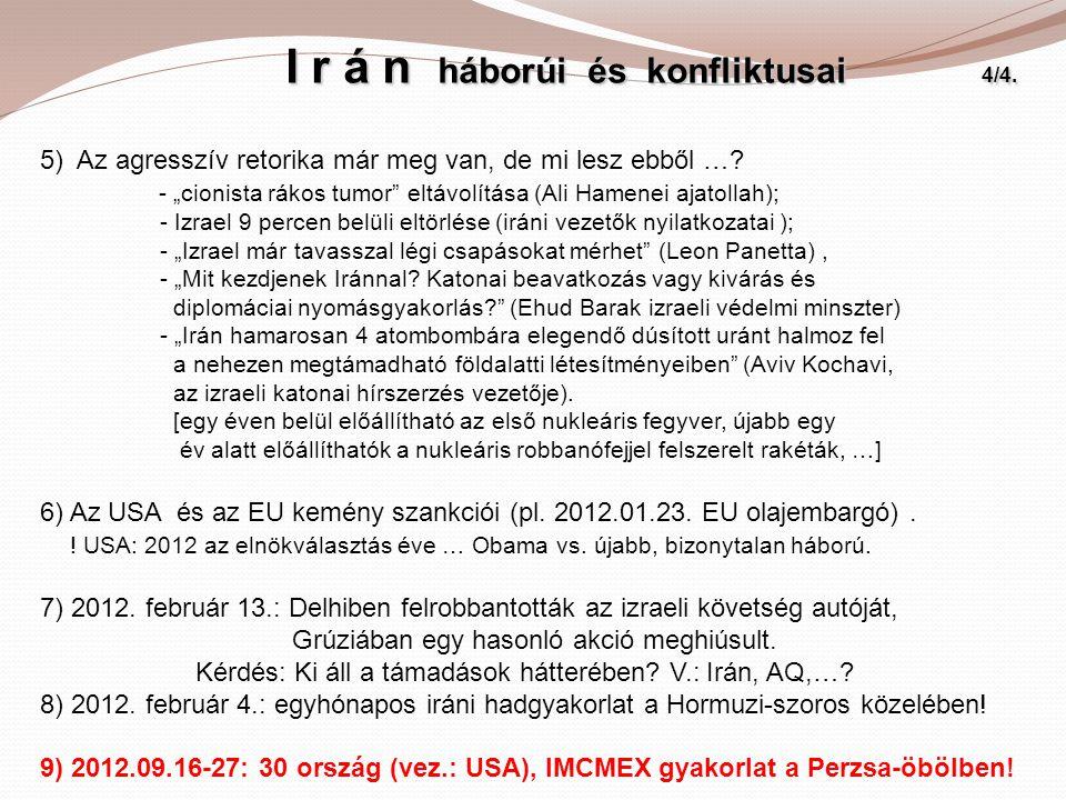 I r á n háborúi és konfliktusai 4/4