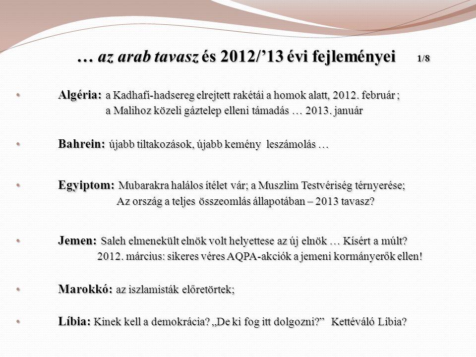 … az arab tavasz és 2012/'13 évi fejleményei 1/8