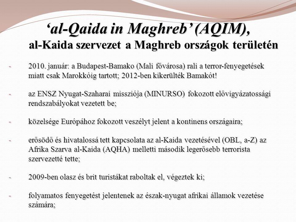 'al-Qaida in Maghreb' (AQIM), al-Kaida szervezet a Maghreb országok területén