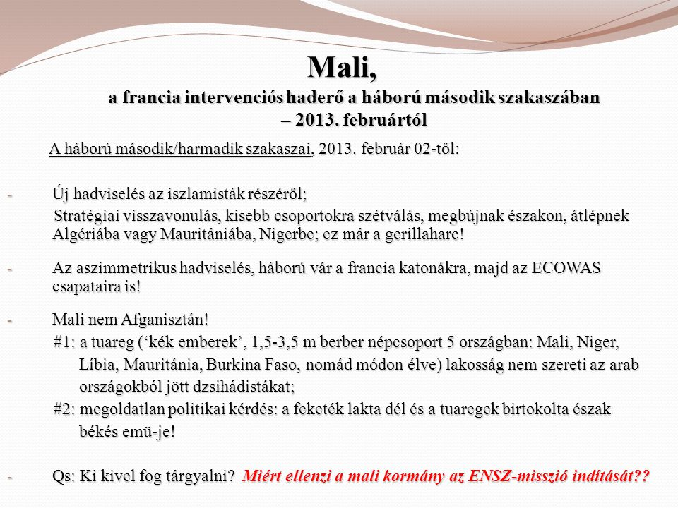 Mali, a francia intervenciós haderő a háború második szakaszában – 2013. februártól