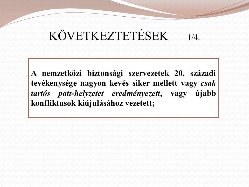 KÖVETKEZTETÉSEK 1/4.