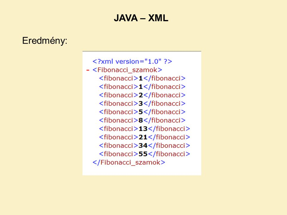 JAVA – XML Eredmény: