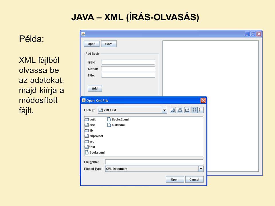 JAVA – XML (ÍRÁS-OLVASÁS)