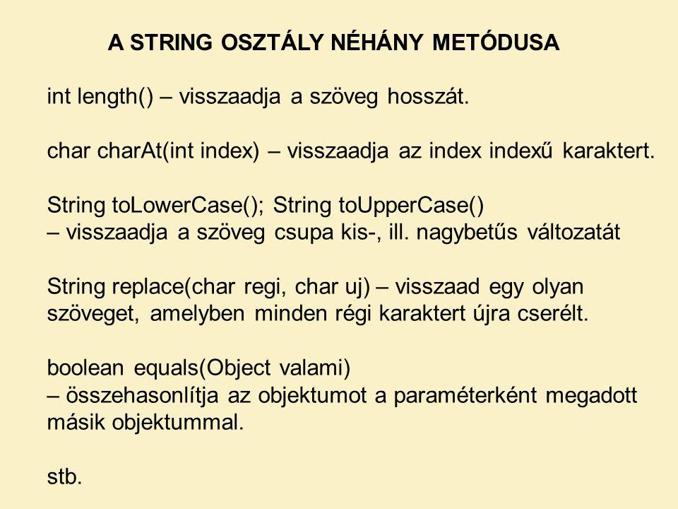 A STRING OSZTÁLY NÉHÁNY METÓDUSA