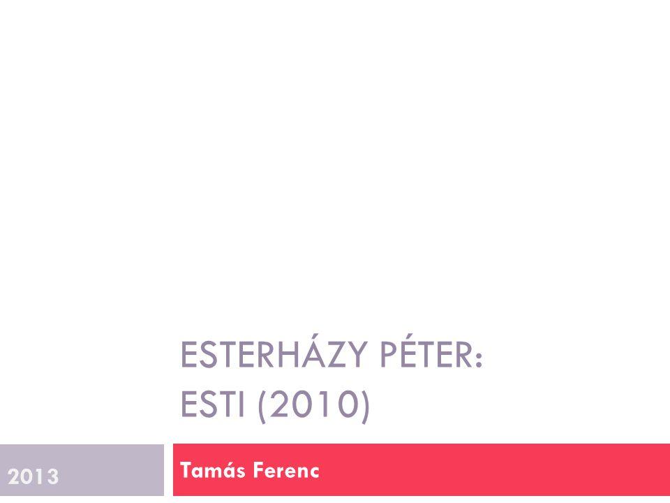 Esterházy Péter: Esti (2010)