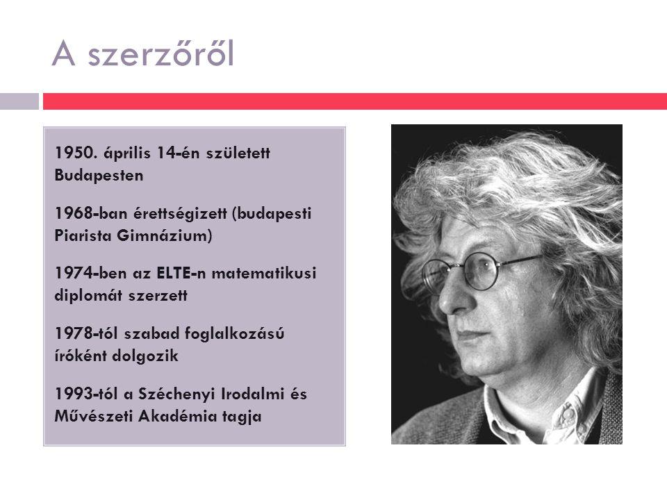 A szerzőről 1950. április 14-én született Budapesten