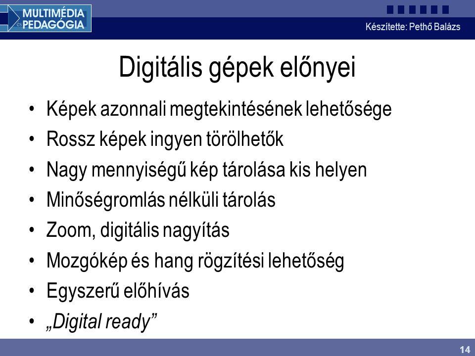 Digitális gépek előnyei