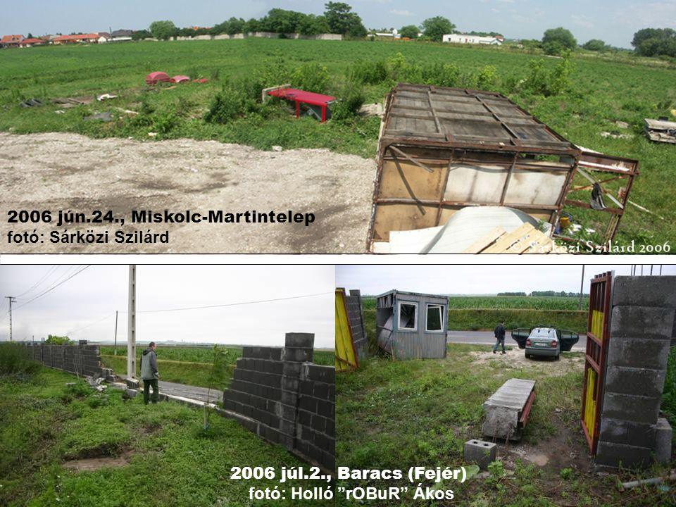 2006 júl.2., Baracs (Fejér) fotó: Holló rOBuR Ákos