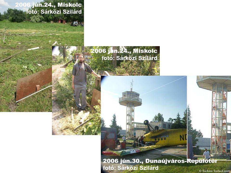 2006 jún.24., Miskolc fotó: Sárközi Szilárd