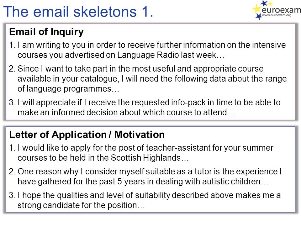 The email skeletons 1. Email of Inquiry