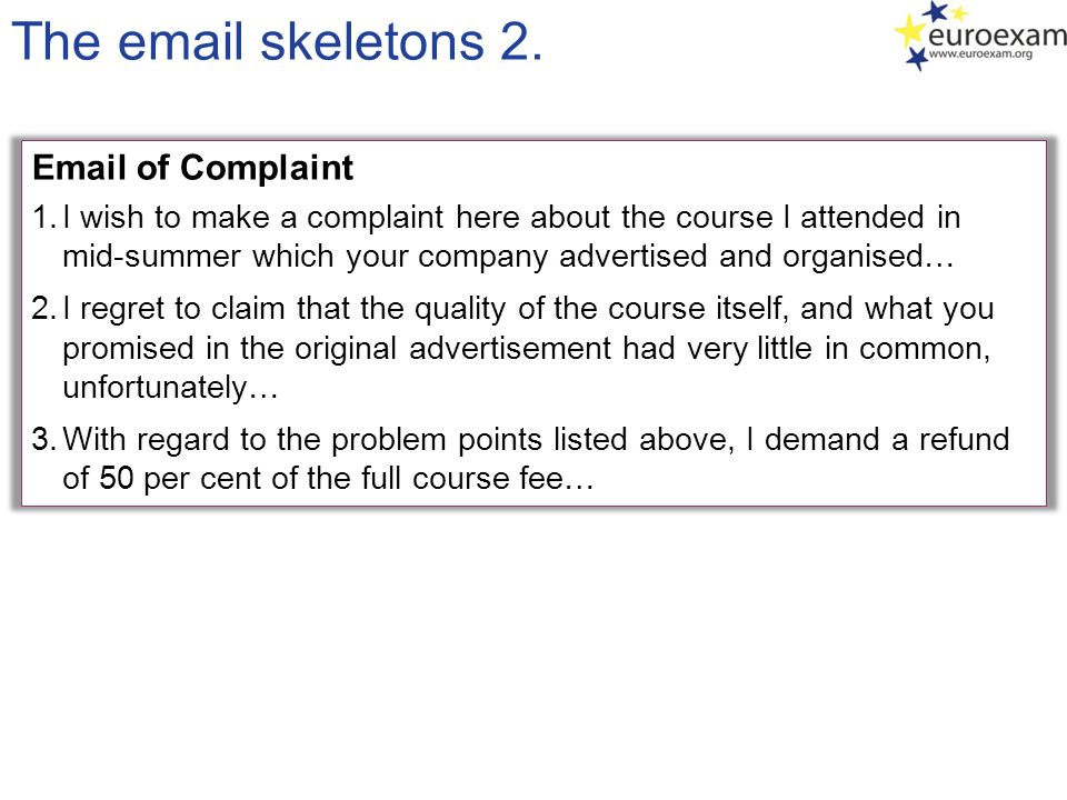 The email skeletons 2. Email of Complaint