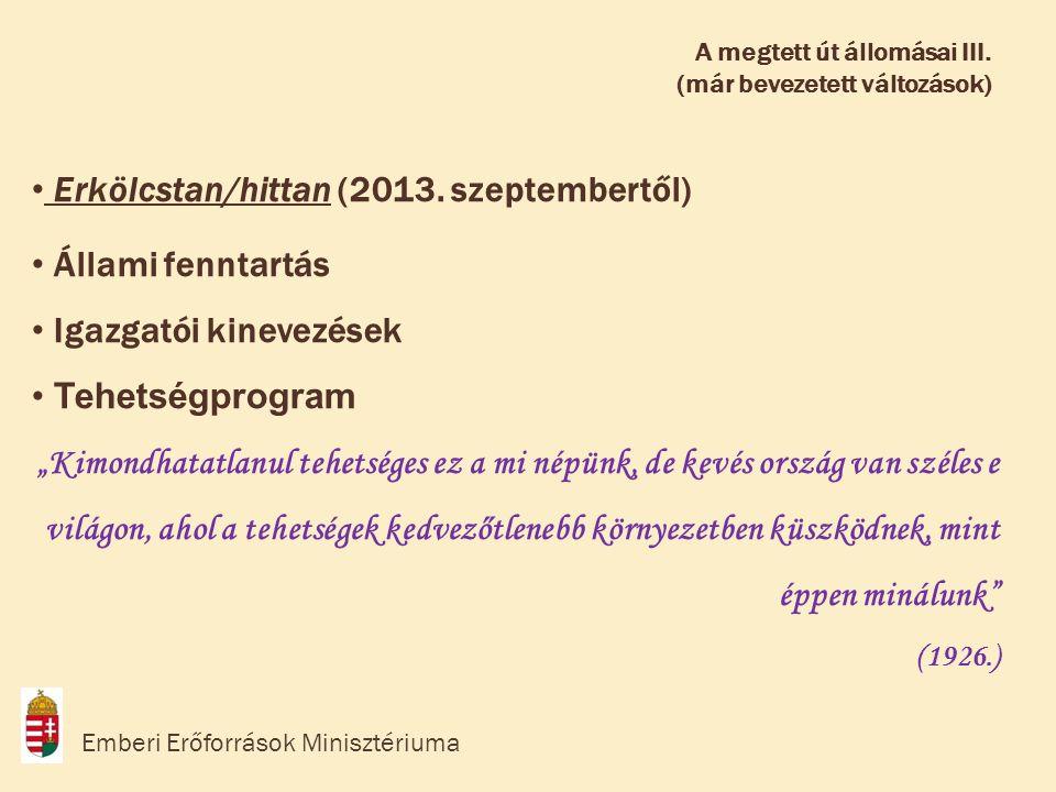 Erkölcstan/hittan (2013. szeptembertől) Állami fenntartás