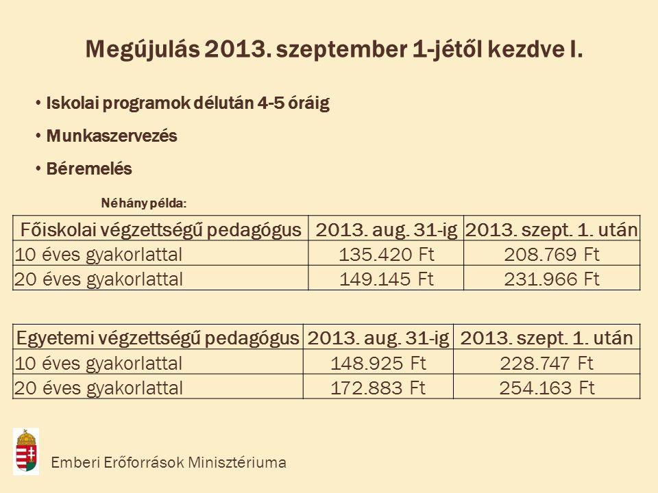 Megújulás 2013. szeptember 1-jétől kezdve I.
