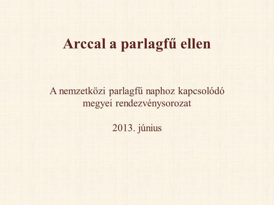 Arccal a parlagfű ellen