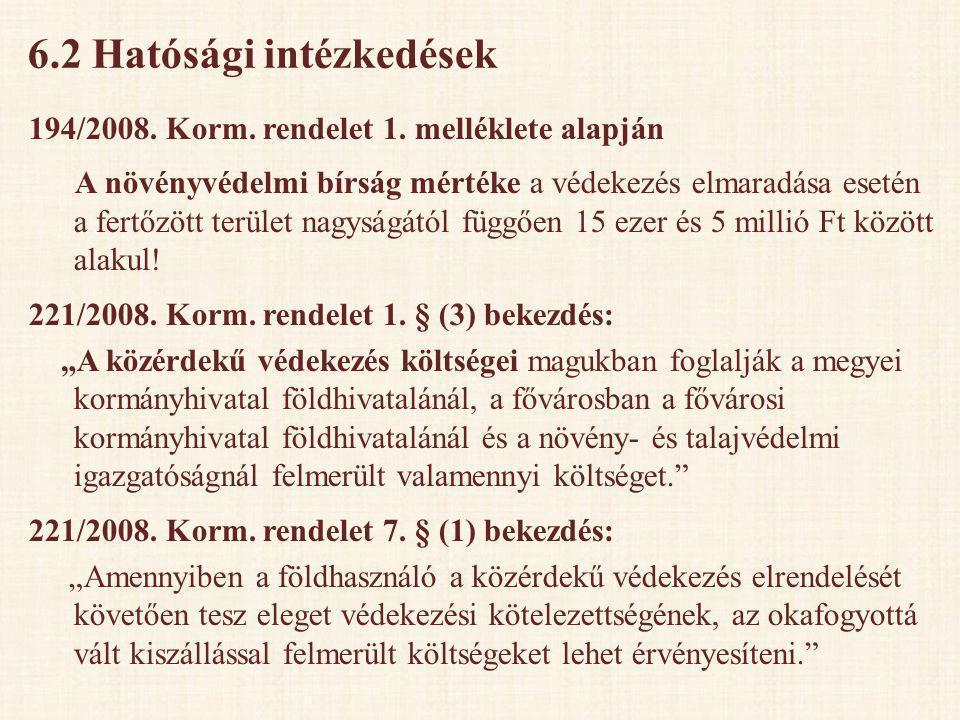6.2 Hatósági intézkedések