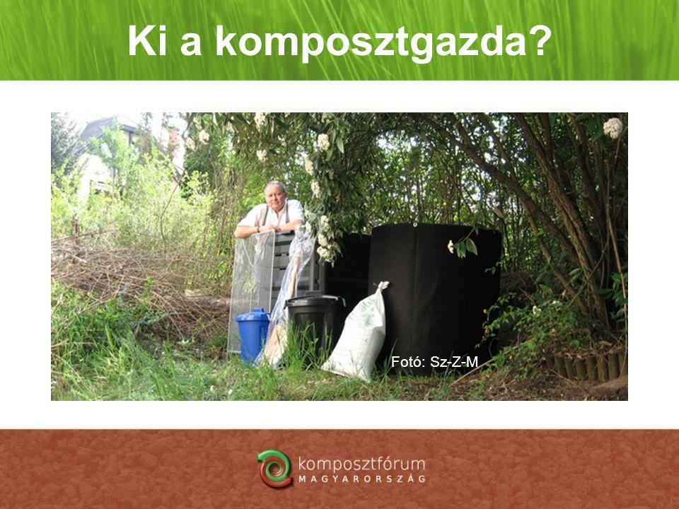 Ki a komposztgazda Fotó: Sz-Z-M