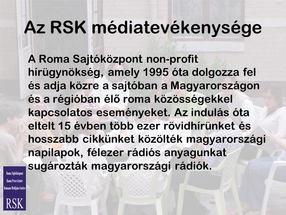 Az RSK médiatevékenysége