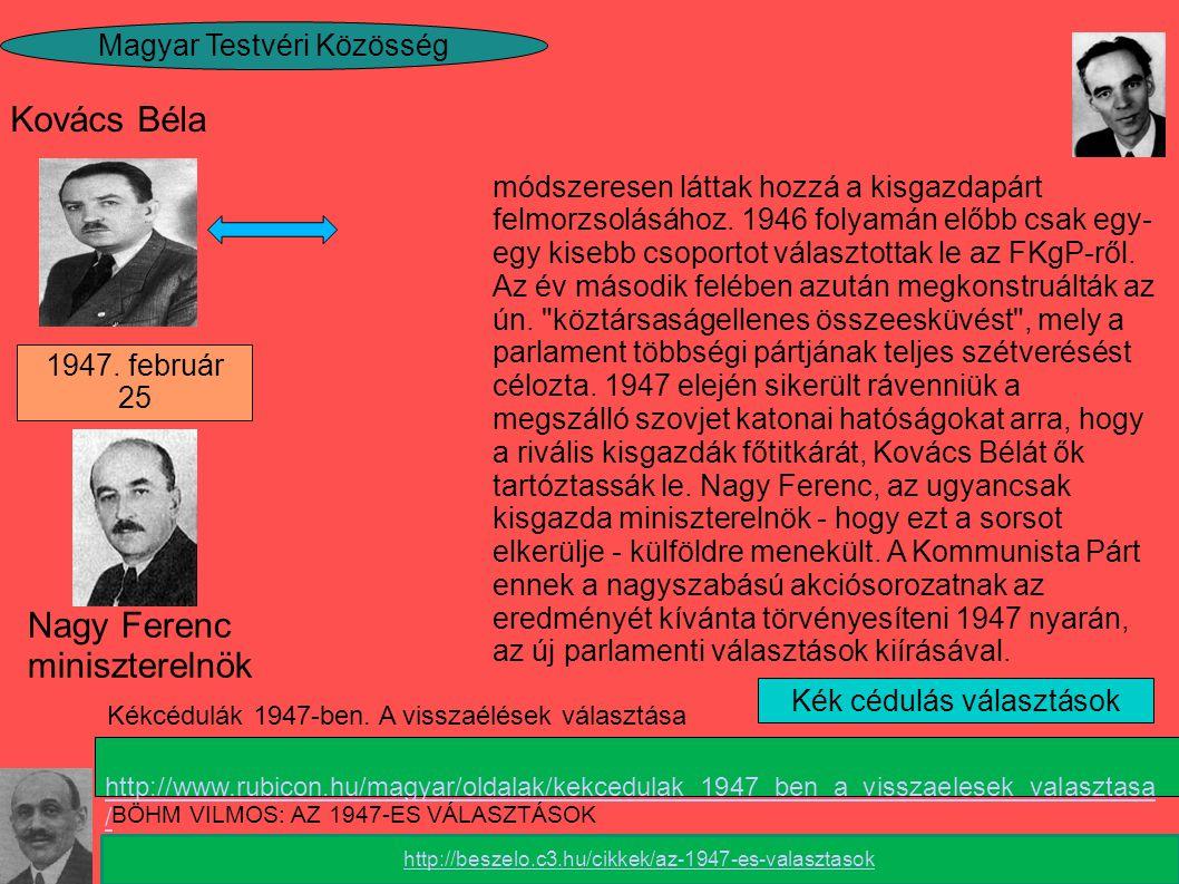 Kovács Béla Nagy Ferenc miniszterelnök Magyar Testvéri Közösség