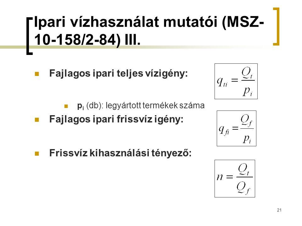Ipari vízhasználat mutatói (MSZ-10-158/2-84) III.
