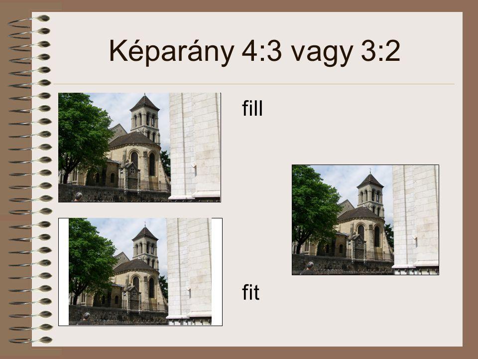 Képarány 4:3 vagy 3:2 fill fit