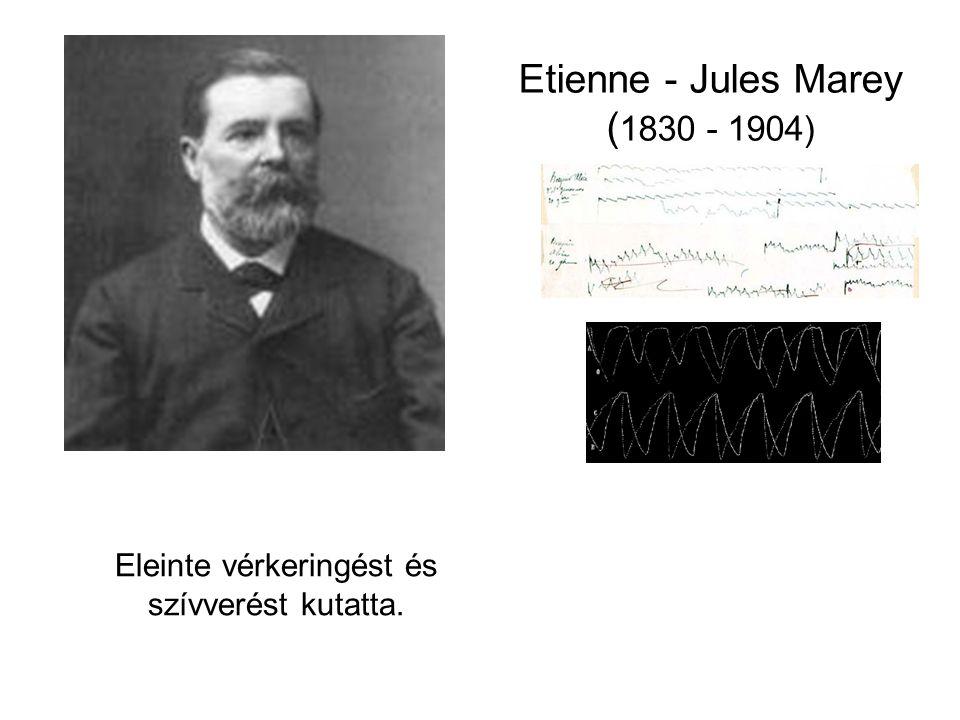 Etienne - Jules Marey (1830 - 1904)